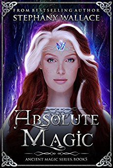 Absolute Magic - Stephany Wallace